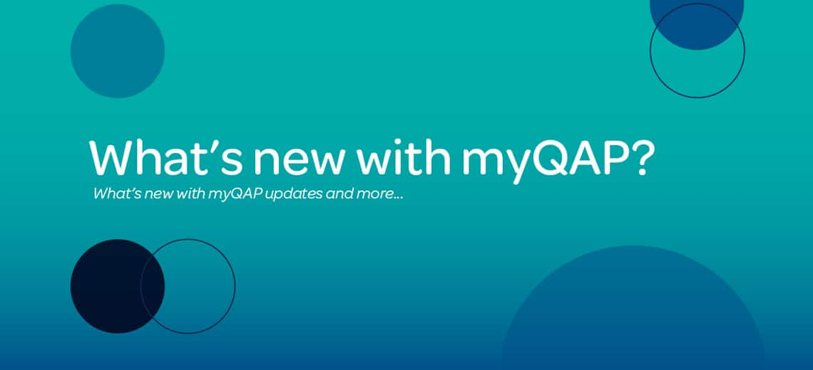 What's mew with myQAP?